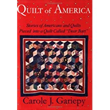 "Quilt of America: Stories of Americans and Quilts Pieced into a Quilt Called ""Dear Bart"""