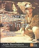 Digging for the Truth, Josh Bernstein, 1592402771