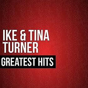 Amazon.com: Ike & Tina Turner Greatest Hits: Ike And Tina