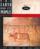 The Earth and Its Peoples : A Global History: To 1200, Bulliet, Richard W. and Crossley, Pamela Kyle, 0395815339