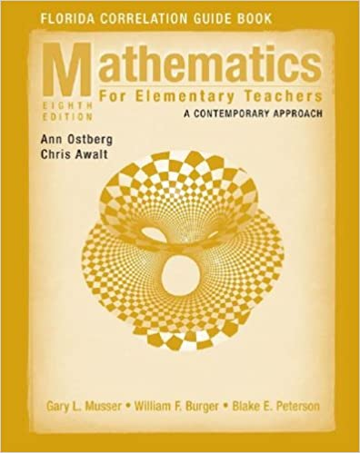 Mathematics for Elementary Teachers: A Contemporary Approach, 8th Ed
