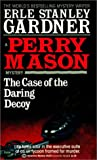 The Case of the Daring Decoy, Erle Stanley Gardner, 0613125568
