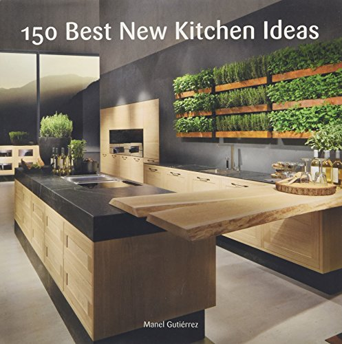 150 Best New Kitchen Ideas (Decorating House Ideas)