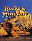 Rocks and Minerals, Neil Morris, 0865058474