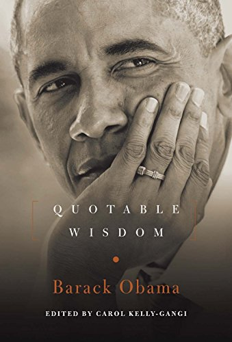 (Barack Obama: Quotable Wisdom)