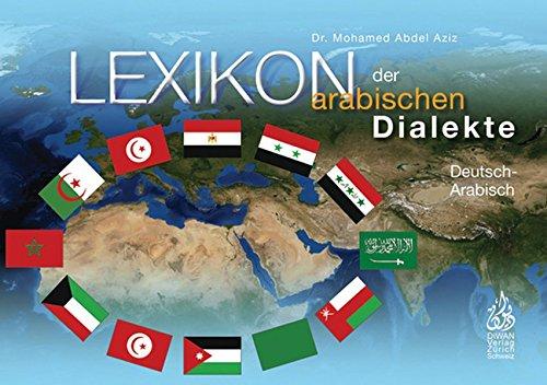 lexikon-der-arabischen-dialekte-deutsch-phonetisch-13-arabischische-dialekte-hocharabisch