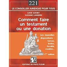 COMMENT FAIRE UN TESTAMENT OU UNE DONATION 4ÈME ÉDITION