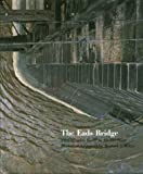 The Eads Bridge, Howard S. Miller, 1883982294