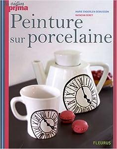 """Afficher """"Peinture sur porcelaine"""""""