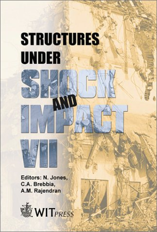 Read Online Structures under Shock and Impact VII (Structures and Materials) ebook