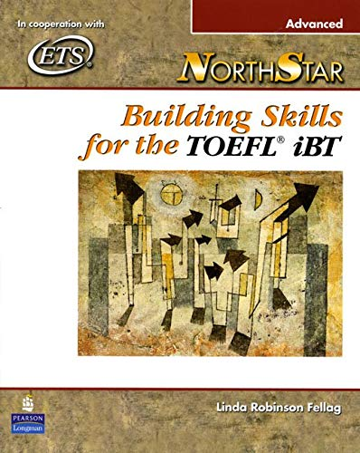 NorthStar: Building Skills for the TOEFL iBT (Advanced Student Book with Audio CDs) ()