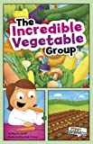 The Incredible Vegetable Group, Marcie Aboff, 1429660899