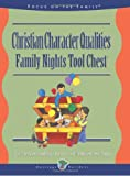 Christian Character Qualities Family Nights Tool Chest, Jim Weidmann and Mike Nappa, 0781430143
