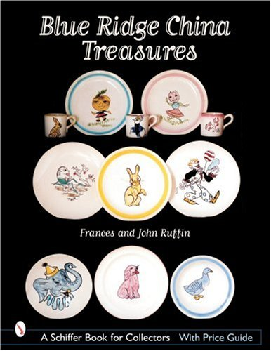 - Blue Ridge China Treasures (Schiffer Book for Collectors)