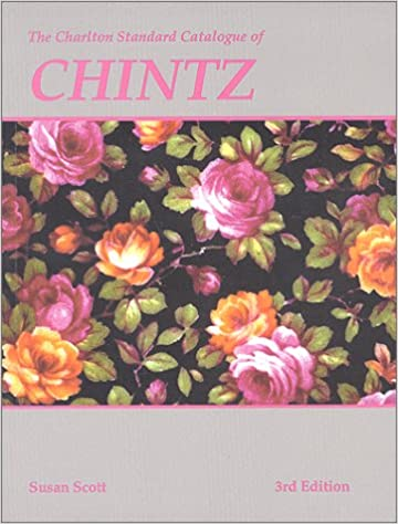 The Charlton standard catalogue of Chintz