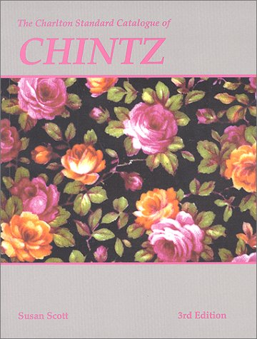 Chintz (3rd Edition) : The Charlton Standard (Chintz Antique)