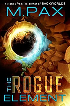 The Rogue Element (English Edition) de [Pax, M.]