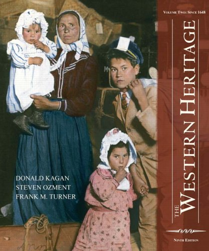 The Western Heritage: Volume 2 (9th Edition)