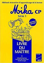 Méthode interactive d'apprentissage de la lecture Mika CP : Livre du maître
