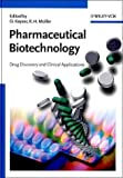 Pharmaceutical Biotechnology : Drug Discovery and Clinical Applications, , 3527305548