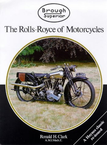 Brough Superior: The Rolls-Royce of Motorcycles