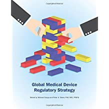 Global Medical Device Regulatory Strategy
