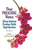 Those Preaching Women, Ella Pearson Mitchell, 0817012494