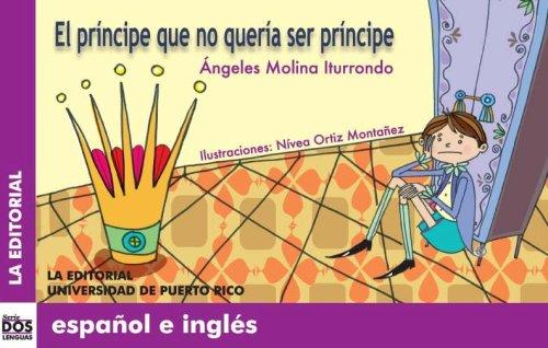 El prncipe que no quera ser prncipe (Dos Lenguas/ Two Languages) (Spanish and English Edition)