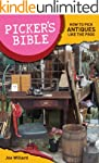 Picker's Bible: How To Pick Antiques...
