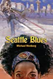 Seattle Blues, Michael Wenberg, 1934813044