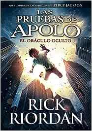 Las pruebas de Apolo, Libro 1: El oráculo oculto / The