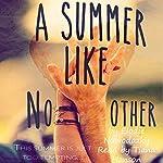 A Summer Like No Other: Broken Dreams | Elodie Nowodazkij