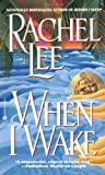 When I Wake, Rachel Lee, 0446606553