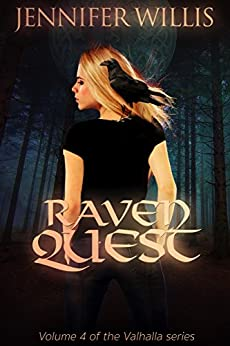 Raven Quest (Valhalla Book 4) by [Willis, Jennifer]