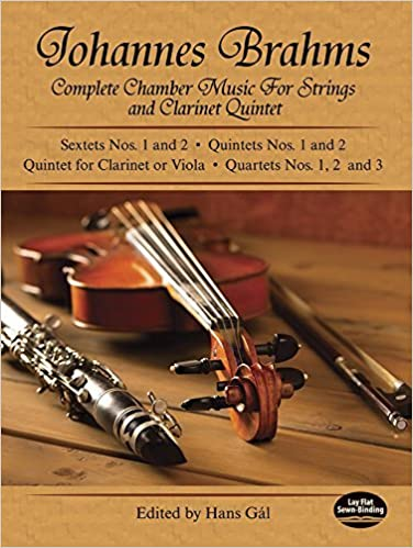Complete Chamber Music for Strings and Clarinet Quintet (Dover Chamber Music Scores) by Johannes Brahms (1968-06-01)