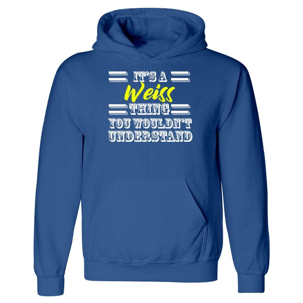 MESS Its A Weiss Thing Last Name Surname Pride Hoodie