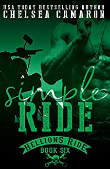 Simple Ride: Hellions Motorcycle Club (The Hellions Ride Series Book 6) by [Camaron, Chelsea]