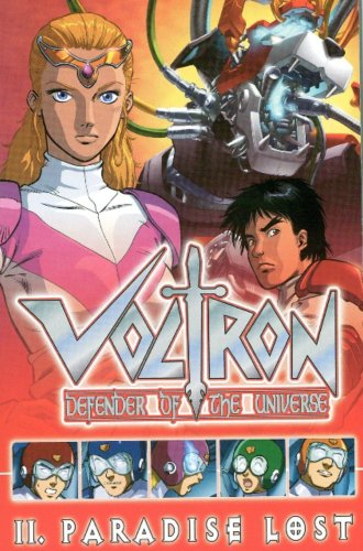 Voltron Volume 2: Paradise Lost (Voltron: Defender of the Universe)