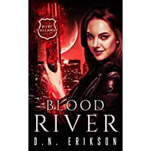 Blood River (The Ruby Callaway Trilogy Book 3)