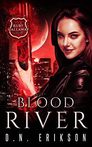 Blood River (The Ruby Callaway Trilogy Book 3) (Rubies Blood)
