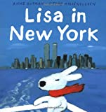 Lisa in New York, Anne Gutman and Georg Hallensleben, 0375811192