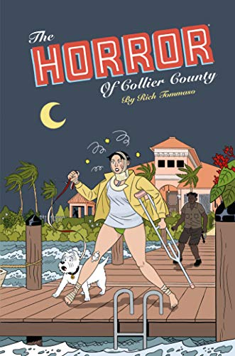 Pdf Graphic Novels The Horror of Collier County (20th Anniversary Edition)