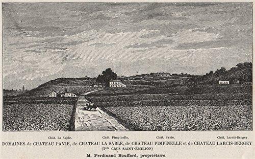 - Chateaux La Sable Pimpinelle Pavie Larcis-Bergey 1ers Crus St-Émilion SMALL - 1908 - old print - antique print - vintage print - Gironde art prints