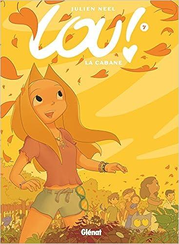 Amazon Fr Lou Tome 07 La Cabane Julien Neel Livres
