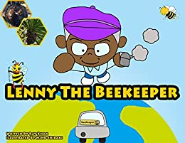 Lenny The Beekeeper (The Samurai Bear and The Ninja Squirrel ...