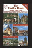 The Castles Route (Tourists  Travel Guide from Mannheim via Heidlberg, Heilbronn, Rothenburg o.d.T. Nuremberg, Bamberg, Bayreuth, and Karlovy to Pargue)