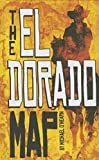 The El Dorado Map (Middle-grade Novels)