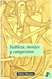 img - for Nobleza, monjes y campesinos (Ensayo hist  rico) book / textbook / text book