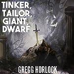Tinker, Tailor, Giant, Dwarf: Difficulty: Legendary, Book 2   Gregg Horlock