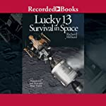 Lucky 13: Survival in Space | Richard Hilliard